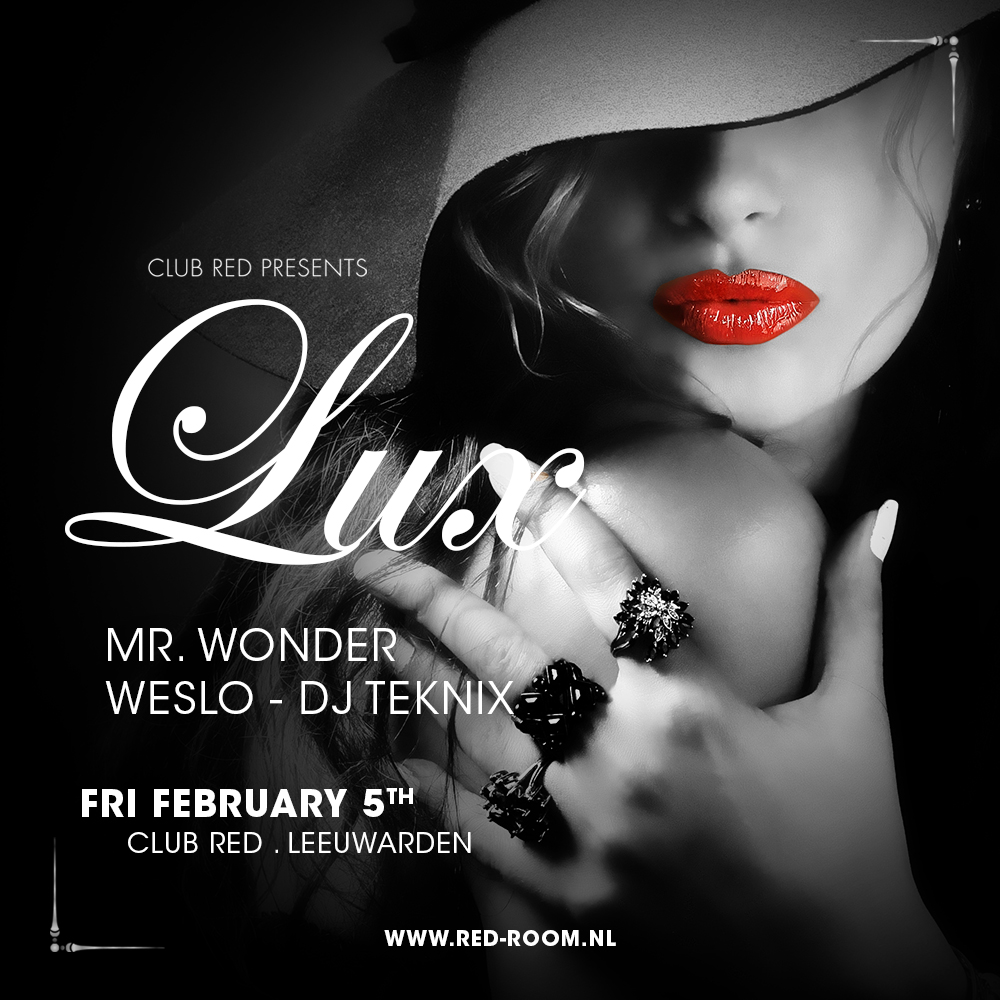 ♛ LUX invites: MR. WONDER x WESLO x DJ TEKNIX ♛